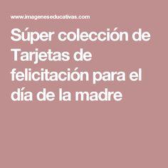 Súper colección de Tarjetas de felicitación para el día de la madre