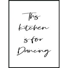 This Kitchen Is For Dancing – Skanndi | Typotography Poster | Typotography Wall Art | Wall Art Decor | Printable Wall Art | Wall Art Prints | DIY Wall Decor |