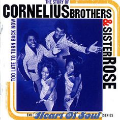 Found Too Late To Turn Back Now by Cornelius Brothers & Sister Rose with Shazam, have a listen: http://www.shazam.com/discover/track/5440151