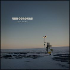 the_coronas: The Long Way (Standard CD Album) Get Loose, My Fault, Music Heals, Cd Album, Long A, Someone Elses, Wind Turbine, Give It To Me, Track