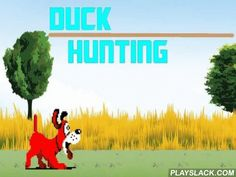 Duck Hunting  Android Game - playslack.com , act in an entertaining duck Pre-Raphaelite. Shot the ducks that are frightened  from the bushes by your hunting canine. Don't miss to get as many scores as you can. Ducks are flying up from the bushes suddenly, one by one or several at once. Don't miss to get a bonus. attempt not to miss, so as not to give your canine a possibility to utterance at you.