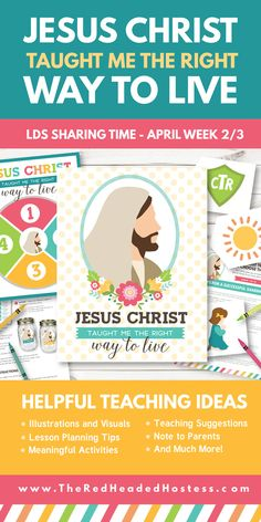Primary Sharing Time 2017: Jesus Christ Taught Me The Right Way to Live (April Week 2/3) - The Red Headed Hostess