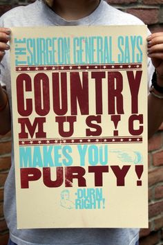 If you like country music, you'll like this poster.  And if you don't, maybe this will be a reminder that you need to get your life on track.