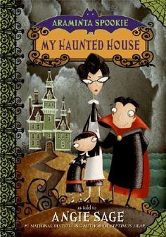 """Read """"Araminta Spookie My Haunted House"""" by Angie Sage available from Rakuten Kobo. Meet Araminta, the star of a delightfully """"spookie"""" chapter book series from Angie Sage, author of the bestselling Septi. Kids Book Club, Book Club Books, My Books, Spook Houses, Saag, Halloween Books, Chapter Books, Bestselling Author, Audio Books"""