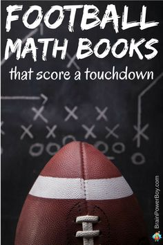 Looking for a way to get your boys excited about math? Try sports math with football math books. These engaging books will be sure to get them excited about math. Click to get the list.