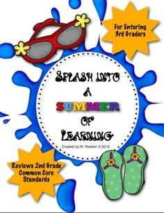 Summer Learning Activity Calendars and Task Cards by Melanie Redden - designed for students leaving 2nd grade and entering 3rd grade. It contains a review of 2nd grade Common Core standards in reading, writing, language, and math. $