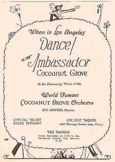 """""""When in Los Angeles, dance at the Ambassador Cocoanut Grove"""" advertisements and menus"""