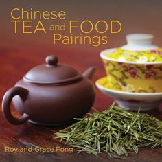 Chinese Food and Tea Pairings