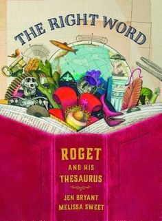 The Nonfiction Detectives: The Right Word. The Right Word: Roget and His Thesaurus follows the life of Peter Roget, a shy man who enjoyed making lists, collecting words, and observing the world around him.