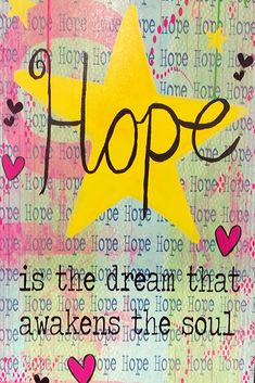 Hope is the dream that awakens the soul. Positive Words, Positive Quotes, Motivational Quotes, Inspirational Quotes, Hope Quotes, Best Quotes, Law Of Attraction Meditation, The Calling, Life Changing Quotes