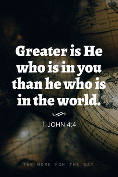 """""""..for He who is in you is greater than he who is in the world."""" — 1 John 4:4 For those who have accepted Jesus as their Lord and Saviour, God is IN you – not far off somewhere. Knowing that God lives..."""