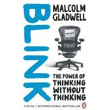 Blink. Malcolm Gladwell
