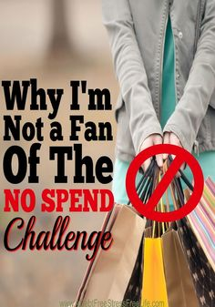 Are you considering participating in a No Spend Challenge? Do you think it will help you gain control over your finances? No spend challenges sound like a great idea on face value, but learn why if you have a serious over spending problem they won't do