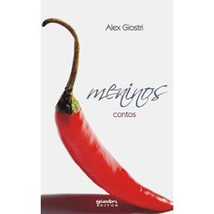 Livro – Meninos – Contos - http://batecabeca.com.br/livro-meninos-contos-americanas.html