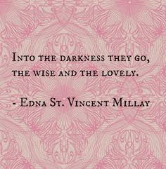 Edna St. Vincent Millay, quote
