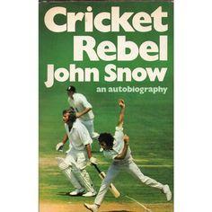 Cricket rebel John Snow an autobiography hardback Listing in the Non-Fiction,Books, Comics & Magazines Category on eBid United Kingdom