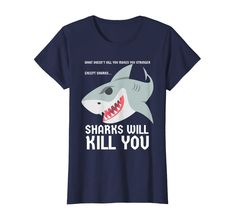 Check this Sharks Will Kill You T Shirt Tee Funny Fun Emoji Stuff Gift . Hight quality products with perfect design is available in a spectrum of colors and sizes, and many different types of shirts! Father Birthday Gifts, Gifts For Father, Funny Christmas Gifts, Christmas Humor, Emoji Shirt, Smile Design, Emoji Stickers, Tee Shirts, Tees