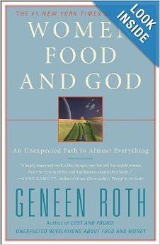 Women Food and God by Geneen Roth...Short on God but long on why women overeat. Tremendously thought-provoking..dare i say...food for thought?