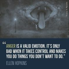 """""""Anger is a valid emotion. It's only bad when it takes control and makes you do things you don't want to do. Depression Recovery, Depression Help, Narcissist Quotes, Dealing With Anger, Broken Wings, Codependency, Sociopath, Emotional Abuse, Ptsd"""