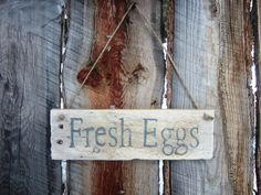 Fresh Eggs Sign Eggs Sign Chicken Coop Sign by BearlyInMontana