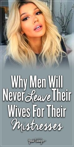 Why Men Won't Ever Leave Their Wives For Their Mistresses Married Men Who Cheat, Dating A Married Man, Married Woman, Mistress Quotes Karma, Karma Quotes, Wife Quotes, Qoutes, Cheating Husband Quotes, Cheating Men