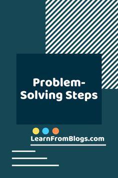 Problem Solving steps Blog Categories, Marriage Problems, Problem Solving Skills, Ask For Help, Communication Skills, Decision Making, Motivate Yourself, Positive Vibes, Forgiveness