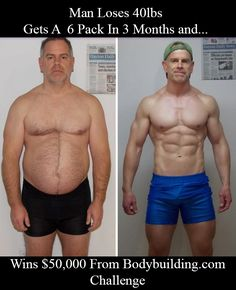 A man loses 40 lbs in 3 months, get's a six pack and wins $50,000 as a result.