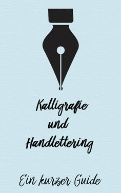 8 kleine Tipps für alle, die Kalligrafie und Handlettering lernen möchten