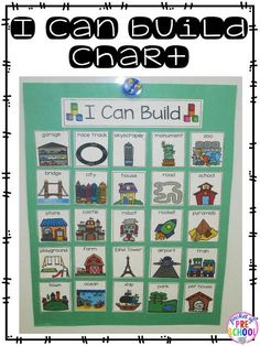 Blocks center: I Can Build anchor chart gives students ideas of things can build. Can be used for STEM activities too!