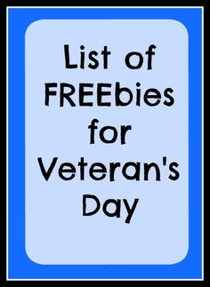 Long list of Veteran's Day freebies to enjoy on November 11th. Free meals at restaurants and Starbucks drink on that day to honor active duty and veterans.