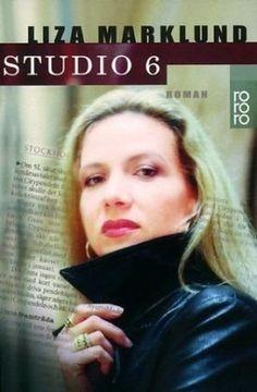 Studio 6 : Roman by Liza Marklund | LibraryThing