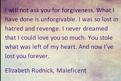 Maleficent quote. One of the best books ever.