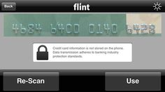 Flint Uses iPhone Camera For Its Mobile Payment System - Flint Mobile has come up with a unique mobile payment solution; it scans a payment card with an iPhone camera, then seeks a customer signature and completes the transaction. [Click on Image Or Source on Top to See Full News]