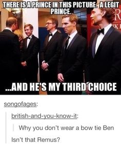 Sherlock, Remus, and Loki. Who'd choose a prince with those options?