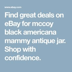 Find great deals on eBay for mccoy black americana mammy antique jar. Shop with confidence. Mccoy Cookie Jars, Spice Shaker, Mccoy Pottery, Great Deals, Confidence, Antiques, Shop, Ebay, Black