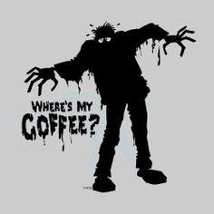 Yup so true. I'm so a zombie I get my morning coffee LOL Coffee Talk, Coffee Is Life, I Love Coffee, Coffee Break, My Coffee, Coffee Drinks, Morning Coffee, Coffee Cups, Coffee Lovers