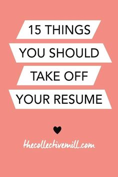 Sometimes, during a job search, it can be easy to go a little overboard on your resume. Sharing every single accomplishment and making it look overly extravagant can be temping. Here are 15 things you should take off your resume to make it look shiny and Job Resume, Resume Tips, Resume Examples, Resume Help, Resume Ideas, Resume Skills, Job Cv, Cv Tips, Cover Letter Tips