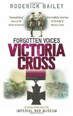 Forgotten Voices of the Victoria Cross by Roderick Bailey et al., http://www.amazon.co.uk/dp/0091938171/ref=cm_sw_r_pi_dp_YeeKtb06GR6Q4