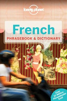 Lonely Planet French Phrasebook & Dictionary by Lonely Pl...