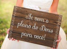 Placa Aí Vem O Plano de Deus Para Você