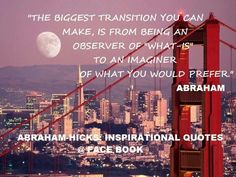 ...what you would prefer. Abraham-Hicks
