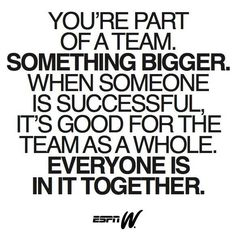 Team Motivational Quotes This Is Not Just Something That Has To Do With Sportsit Has To Do .
