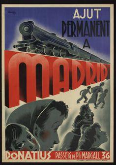 "Els ""meus"" cartellistes: Durbán – per Santi Barjau Spanish War, Spanish Posters, Political Posters, Railway Posters, Poster Design Inspiration, Vintage Graphic Design, Party Poster, Vintage Travel Posters, Spain Travel"