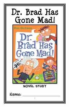 My Weird School Daze: Dr. Brad Has Gone Mad! Novel Study / Reading Comprehension * Follows Common Core Standards *  This 26-page booklet-style Novel Study is designed to follow students throughout the entire book.  The questions are based on reading comprehension, strategies and skills. The novel study is designed to be enjoyable and keep the students engaged.