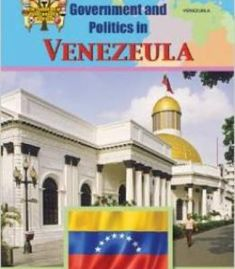 Venezuela (Evolution Of Government And Politics) By Tammy Gagne PDF