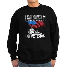 Veterans T-shirt - I bought your freedom with my b Sweatshirt (dark) Veterans T-shirt - I bought your Sweatshirt (dark) by TeeDino - CafePress Us Veterans, Vietnam Veterans, Veteran T Shirts, Hoodies, Sweatshirts, Color Combinations, New Look, Graphic Sweatshirt, Dark