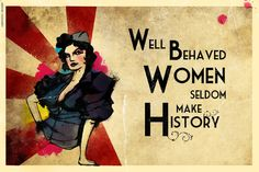 LARGE SIZE Vintage Feminist Poster / Well Behaved by BigSexyPrints