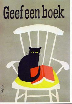 GIVE A BOOK // ILLUSTRATION BY KEES KELFKENS (1919-1986) #CAT #PRINT #POSTER #BOOKS #LIBRARY