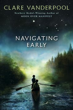 """Navigating Early is our January Arrow selection. It's """"an odyssey-like adventure of two boys' incredible quest on the Appalachian Trail where they deal with pirates, buried secrets, and extraordinary encounters."""" (Amazon)"""