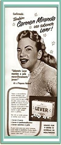 One day after Carmen Miranda's death, this ad was printed. http://carissimascatrevagens.blogspot.com.br/2009/05/os-almanaques-de-pharmacia-do-meu-avo.html